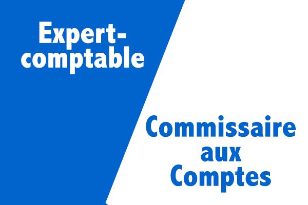 Quelle est la différence entre expert-comptable et commissaire aux comptes ?